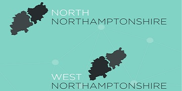 North Northamptonshire & West Northamptonshire